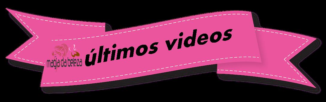 ultimos videos
