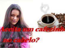 café nos cabelos