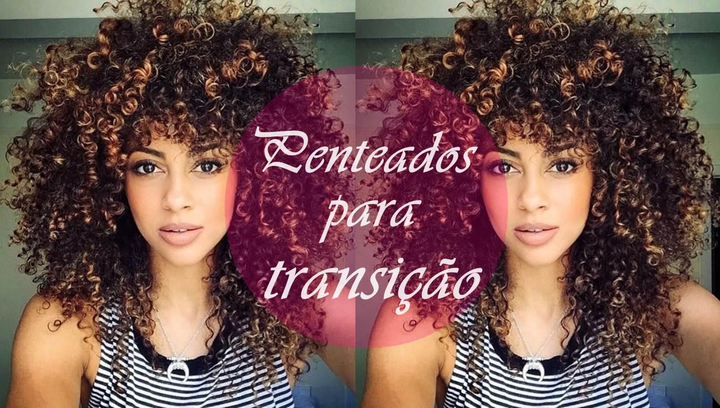 penteados para a transição capilar