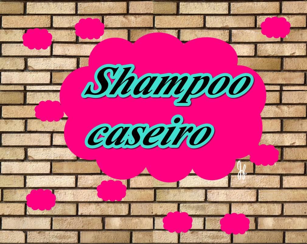 shampoo caseiro